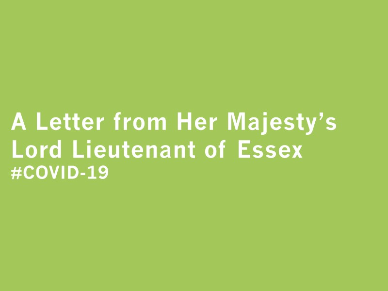 A Letter from Her Majesty's Lord-Lieutenant of Essex
